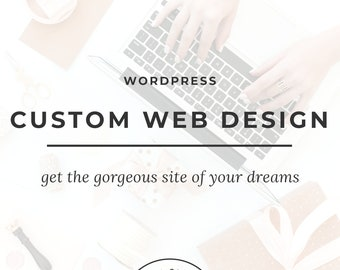Custom Wordpress Website | Mobile Responsive Wordpress Web Design | Wordpress Theme | Personal Portfolio | Wordpress Blog  | Ecommerce