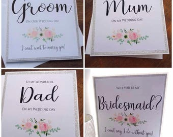 5 Wedding Cards - To My Groom - To My Mum - To My Dad and 2x Will you be my Bridesmaid Cards