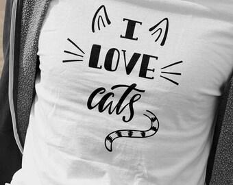 I Love Cats Shirt Cat Lover Crazy Cat Lady Cat Mom Funny Cat Shirt Love Cats Cat Shirt Gift for Cat Lover Shirt Gift for Her Gift for Him