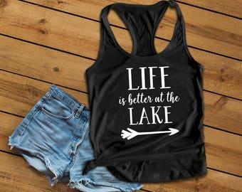 Life Is Better at The Lake Tank Top, Lake Shirt, Beach Tank Top, Beach Shirt, Gift, Summertime, Cute Summer Shirt, Summer Ocean Life, Mom