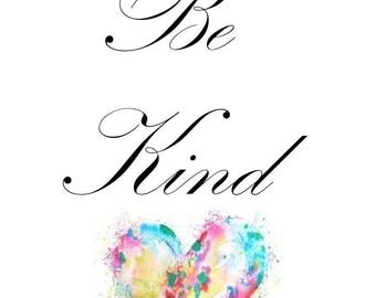 Be Kind printable wall art, printable wall decor, digital wall art, downloadable art