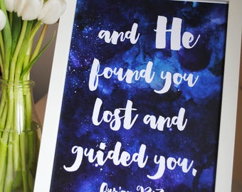 And He found you lost and guided you - Print