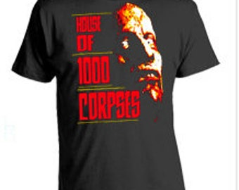 House of a 1000 corpses T-shirt