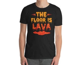 Floor Is Lava Shirt | Tumblr Shirt | Parkour | Free Running | Freerunning | Parkour Gifts | Parkour Shirt | Funny Shirt | Meme Shirt | Funny