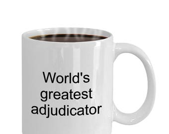 Worlds greatest - adjudicator - coffee mug