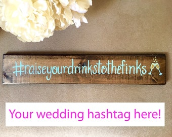 Your custom hashtag handpainted on wood board - custom and great for gifts, bridal showers, weddings, bachelorette party