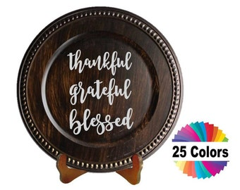 Charger Plate Decal Home Decor Thankful Grateful Blessed Quote Quotation DIY Gift Choose From 25 Colors