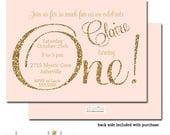 Blush Pink Gold Glitter ONE 1st First Birthday Invitation Girl Printable Digital or Printed Party Invite
