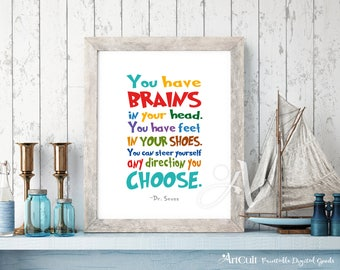 """Printable artwork Dr. Seuss quote """"You have brains in your head"""" Instant digital download art print for kids nursery playroom wall decor"""