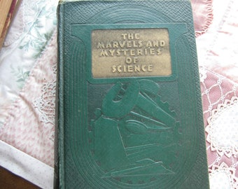 The Marvels and Mysteries of Science. HB. 1943.