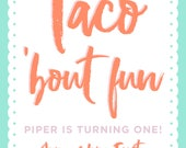 Taco 'bout Fun! Birthday Party Invitation