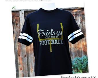 Fridays are for Football,Friday Night Light Football shirt,Rhinestone football shirt,Rhinestone Fridays are for football shirt,Unisex tee
