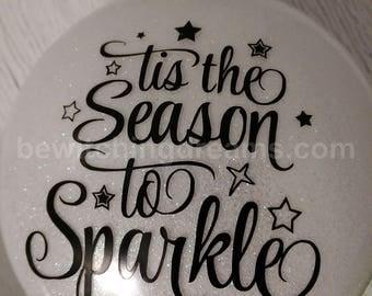 Tis the Season To Sparkle - White - Ready to Ship