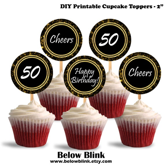 50th Birthday Cupcake Toppers Cheers to Fifty Printable Cupcake
