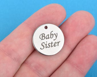 "BABY SISTER Charms, Sorority Charms, Silver Stainless Steel Quote Charms, 20mm (3/4""), choose quantity, cls0114"
