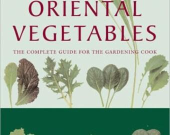 Oriental Vegetables, Gardening & Cooking
