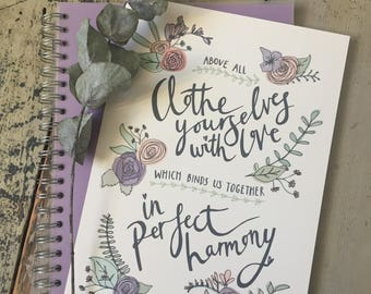 Clothe yourselves with love - A4 print - floral/ quote/ hand lettering