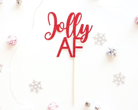 """JOLLY AF Cake Topper - Red Glitter - 4.0"""" - Holiday Party Decor. Christmas Party Decor. Christmas Decoration. Christmas Cake Topper."""
