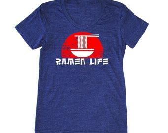 Ramen Life Women's shirt, ramen t shirt, foodie t-shirt, chef shirt, asian t shirt, noodle shirt, japanese t-shirt, funny women's food shirt