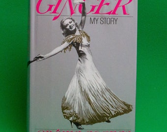 1991 1st Edition/Printing Hardcover, Ginger, My Story By Ginger Rogers