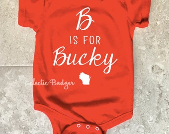 Baby outfit baby gift baby bodysuit kc kansas city made wisconsin baby wisconsin baby badger b is for bucky baby gift wisconsin negle Choice Image