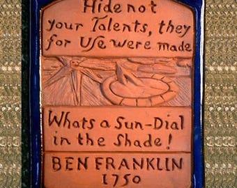 Benjamin Franklin  Words of Wisdom Ceramic Tile: Hide Not Your Talents