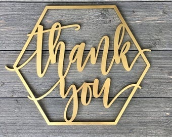 "Thank You Hexagon Sign Cutout 14""W x 12""H inches, Engagement Photo Thank You, Wedding Sign Prop, Photography Prop"