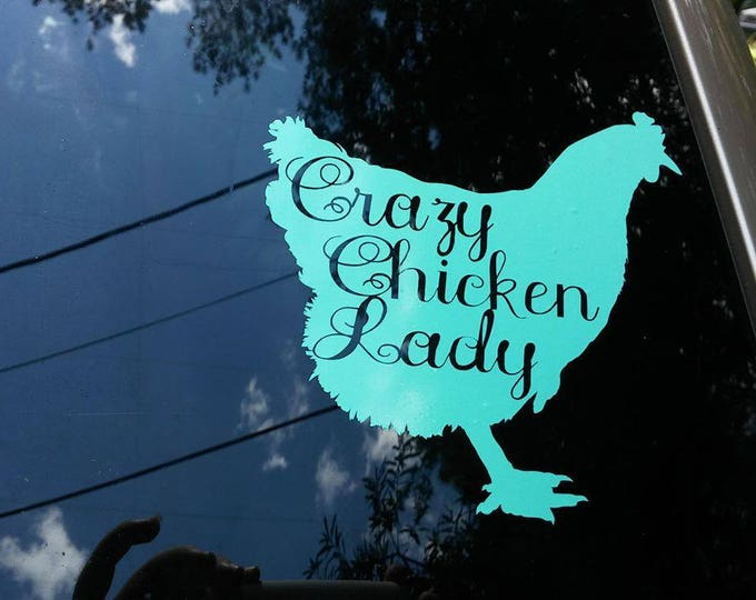 Crazy Chicken Lady Vinyl Decal FREE SHIPPING