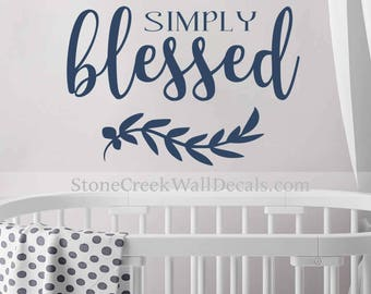 Simply Blessed Wall Decal Rustic Blessed Decal Rustic Handwritten Decal Boys Bedroom Wall Decal Baby Boy Nursery Decal Metallic Gold