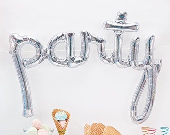 "Holographic ""party"" Script Balloon Banner 