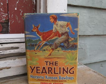 The Yearling By Marjorie Kinnan Rawlings. 1940 Popular Edition Hardcover.