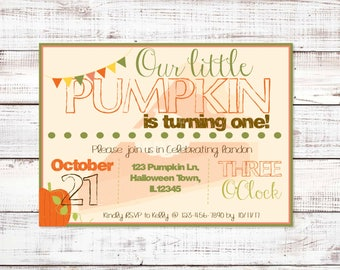 Our Little Pumpkin Is Turning One, First Birthday, October Birthday Party, Halloween Birthday Invitation, Pumpkin Pie Party, Pumpkin Invite