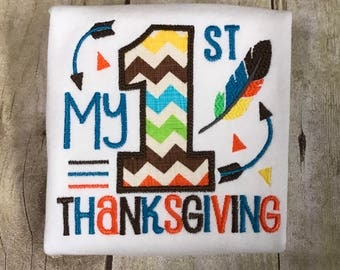 My 1st Thanksgiving Shirt - Embroidered shirt - Boy or Girl - Turkey -Gobble - Feather - Arrows - First Thanksgiving