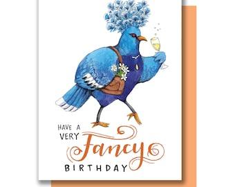 Have A Very Fancy Birthday Bird Pigeon Happy Birthday Card