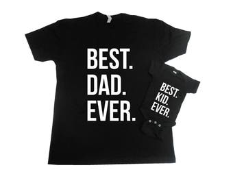 Fathers Day Shirt Set, Matching Father Son Shirts, Fathers Day Shirts, Fathers Day Gift Set, Best Dad Ever, Best Kid Ever, Matching Shirts