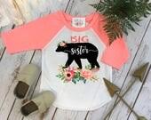 Big Sister Shirt, Floral Bear, Sisters Shirts, Big Sister Bear Shirt, Sister Shirt, Family tees, Big Sister Reveal, Big Sister Announcement