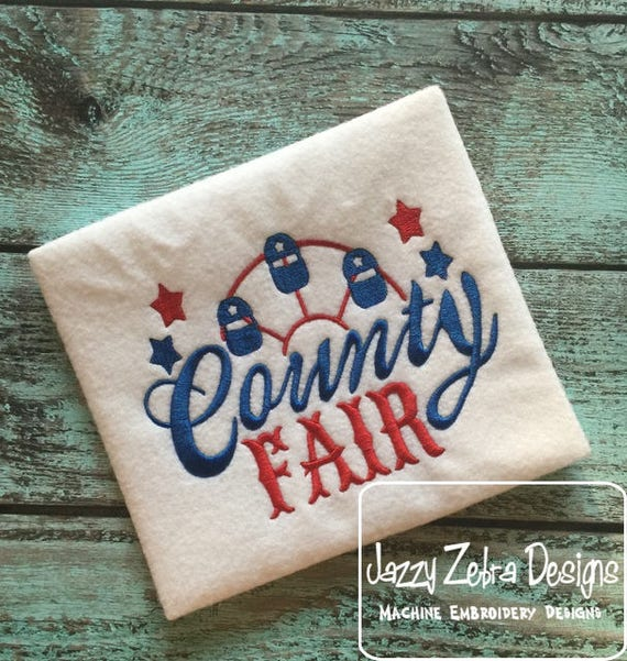 County Fair saying embroidery design - County fair embroidery design - fair embroidery design - ferris wheel embroidery design
