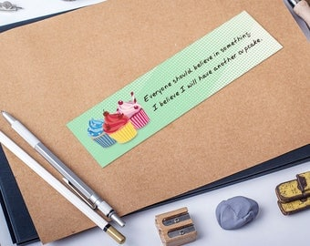 Cupcake bookmark with fun quote, food bookmark, book lover gift, ironic quotes, fun bookmarks, inspirational quotes, quotes about life