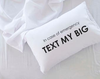 In Case of Emergency Text My Big - Sorority Pillowcase