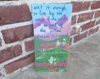 old crow medicine show lyrics painting on salvaged wood, ain't it enough lyrics, lyrics painting, lyrics art, folk music, folk lyrics
