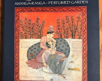 The Illustrated Kama Sutra Ananga-Ranga Perfumed Garden Paperback 1992