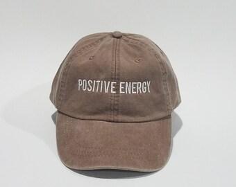 Dad Hat, Baseball Hat, Baseball Cap, Dad Cap, Positive Energy, Embroidered Hat, Cap, Tumblr Dad Hat, Lite Brown Dad Hat, Distressed Cap,