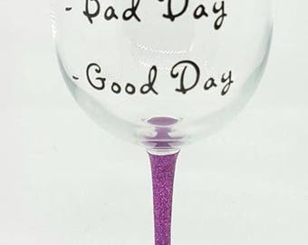 Personalised Novelty Large Wine Glass - Good Day / Bad Day / Don't Ask