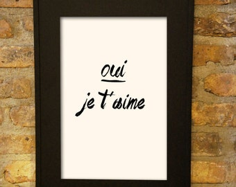 French Typography Romantic Art Print- Vintage Inspired Home Decor Quote Posters, College Dorm Decor- 11x17 unframed print je taime love sign