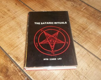 SATANIC RITUALS Hardcover First Edition Anton Szandor Lavey 1972 The Bible Black Mass