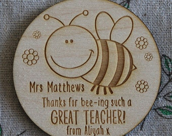 Thank you for Bee-ing such a Great Teacher! Cute Personalised Wooden Magnet TEACHER Gift