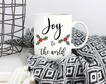 Joy to the World Mug - Christmas Mug - Christmas Quote - Christmas Decor - Winter Mug - Cute Mug - Joy Quote - Xmas Decor - Coffee Cup -