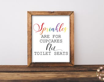 Sprinkles Are For Cupcakes Not Toilet Seats Sign, Bathroom Decor, Bathroom Sign, Funny Bathroom Humor, Farmhouse Sign, Kids Bathroom Sign