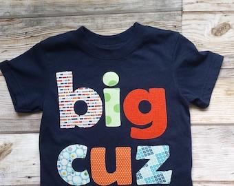 Big Cousin Shirt-Big Cuz Shirt-Sibling Shirts-Big Little Shirts-Big Cousin T-Shirt-Birth Announcement-Big Cousin Tee-Cousin Shirt-Pregnancy