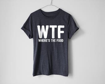 WTF Shirt - Fitness Shirt - Gym Shirt - Tacos Shirt - Yoga Shirt - Pizza Shirt - Fitness Outfit - Yoga - Gym - Fit - Funny Fitness Shirt